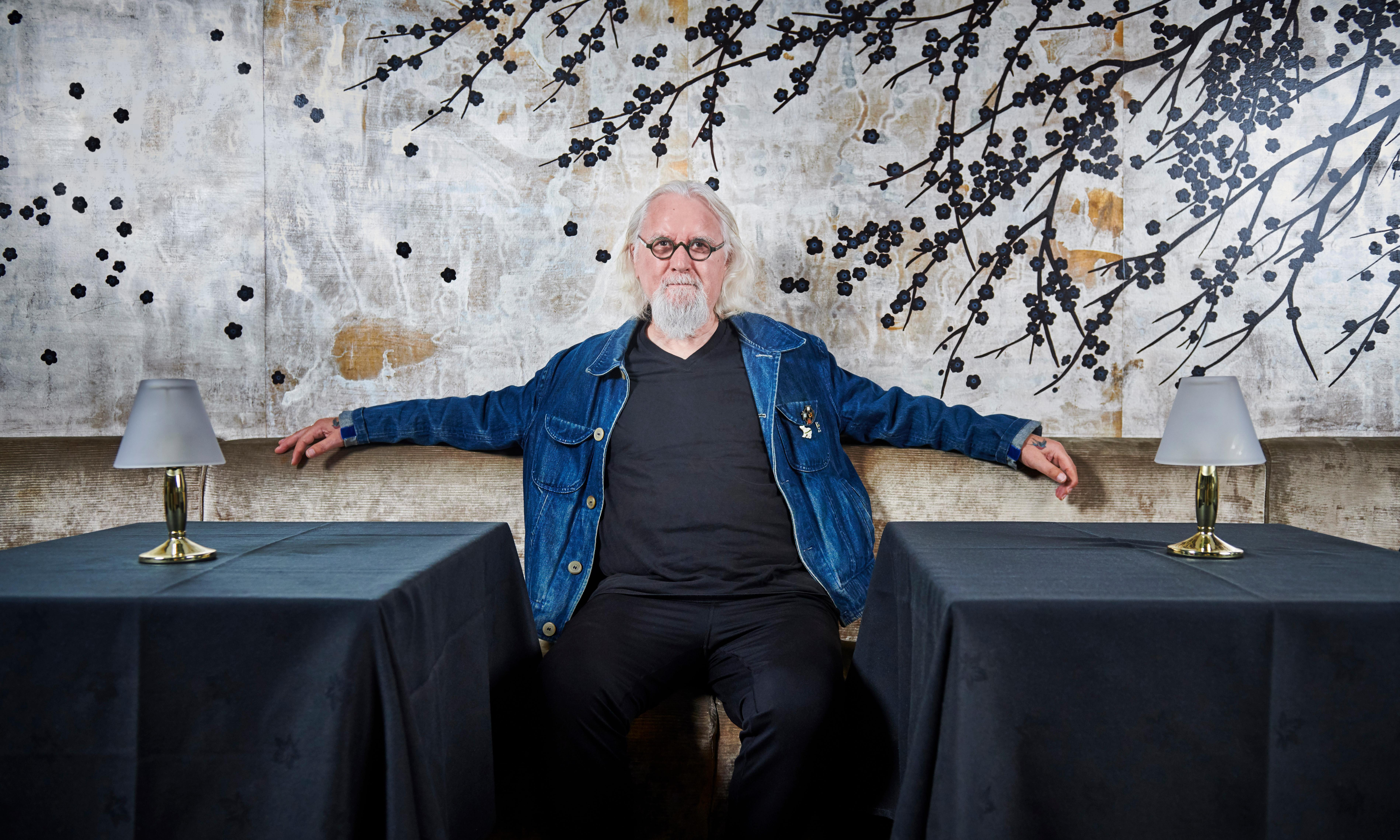 Billy Connolly: 'Getting famous was like going up a helter-skelter backwards'