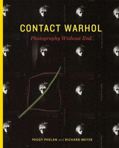 Contact Warhol: Photography Without End book cover