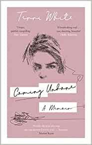 Coming Undone- A Memoir