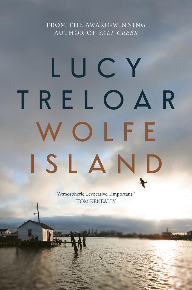 Wolfe Island, by Lucy Treloar.
