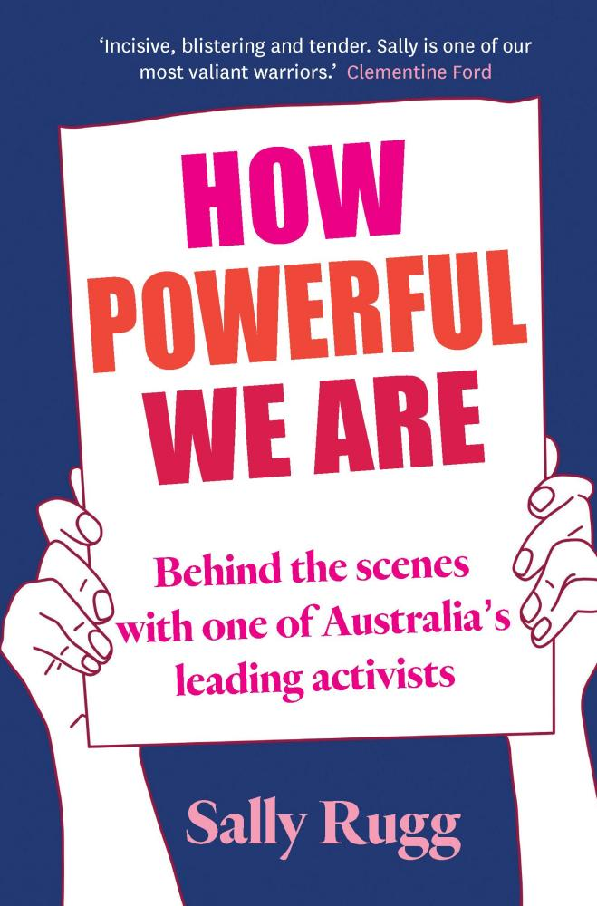 How Powerful We Are, by Sally Rugg.