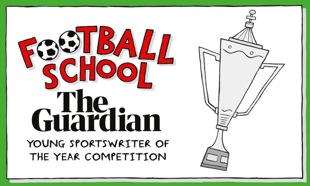 Football School/Guardian Young Sportswriter of the Year Competition.
