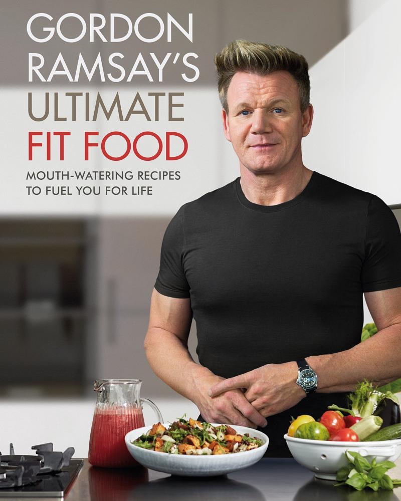 Gordon Ramsey's Ultimate Fit Food.