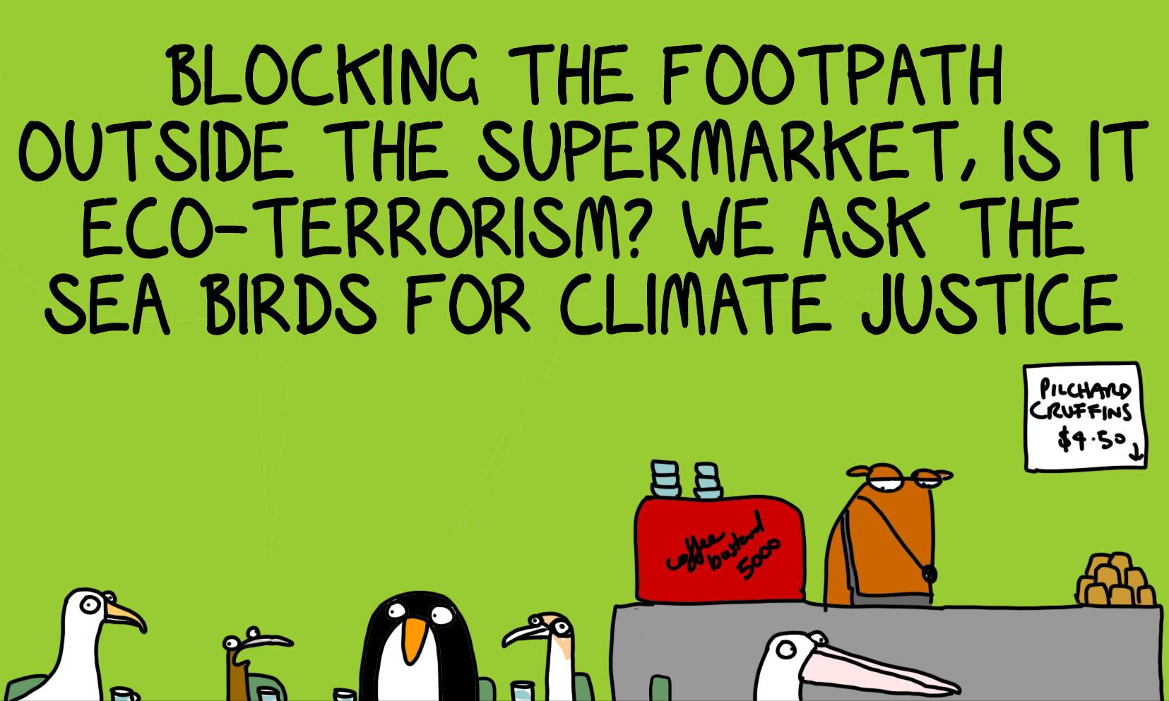 Ecoterrorism? Maybe we should start with ringing the doorbell of a mining magnate's house