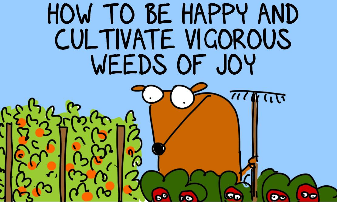 A cheery and helpful guide: How to be happy