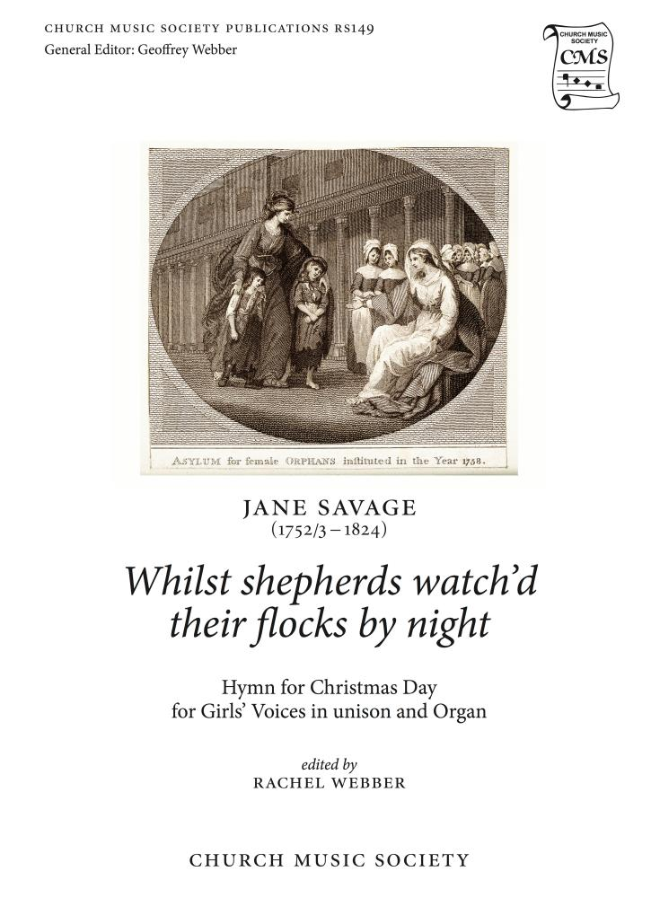The Church Music Society's new edition of Jane Savage's While Shepherds Watch'd Their Flocks By Night