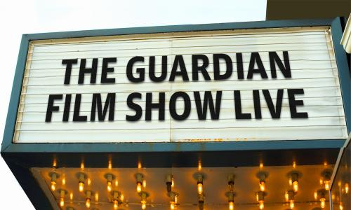 The Guardian Film Show LIVE