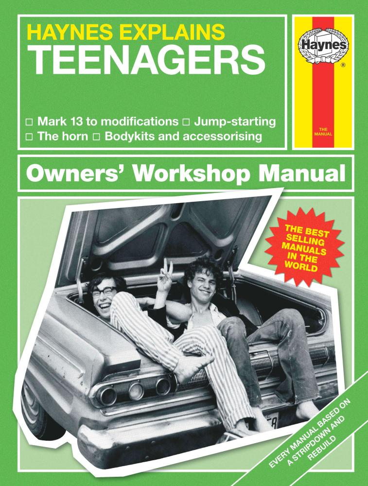 Under the bonnet: get to know your own teen a little better with Haynes Explains