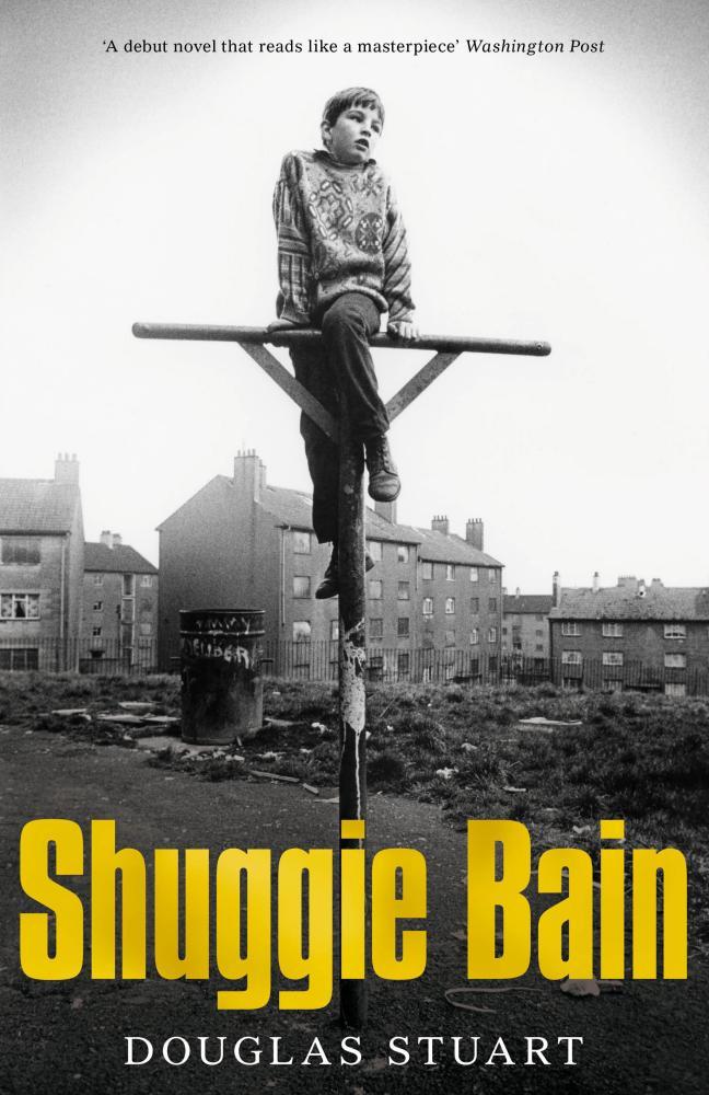 Cover of Shuggie Bain, Douglas Stuart's Booker-prizewinning novel.