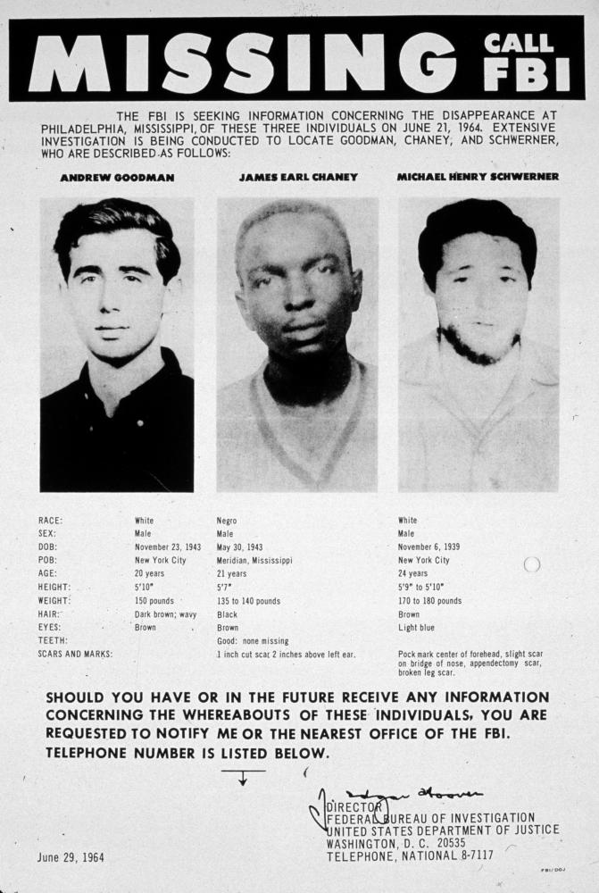 A 1964 FBI poster seeking information as to the whereabouts of Andrew Goodman, James Earl Chaney and Michael Henry Schwerner, Civil Rights campaigners who went missing in Mississippi.