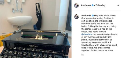 Tom Hanks posts a description of his self isolation with wife Rita Wilson and a Corona typewriter.