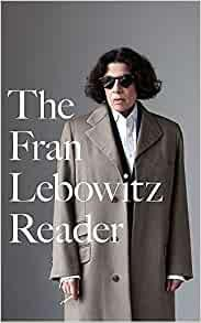 The collection of Fran Lebowitz's essays from the 1970s