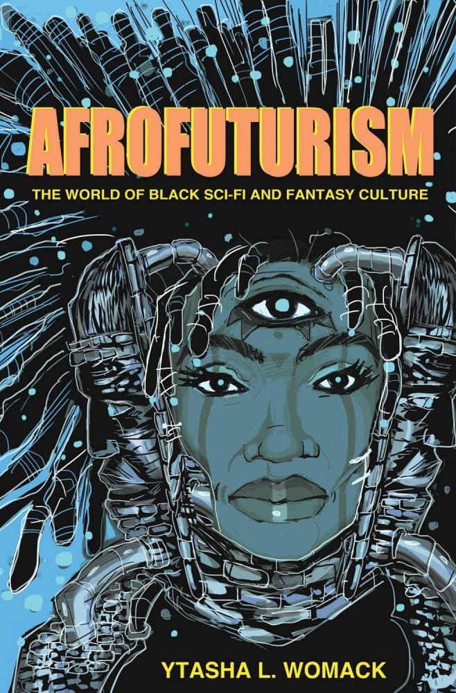 Afrofuturism by Ytasha Womack.