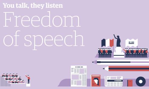 You talk, they listen: Freedom of speech