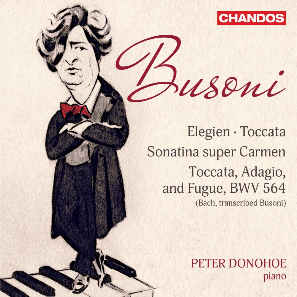 Busoni: Elegies, Toccata, etc album cover.
