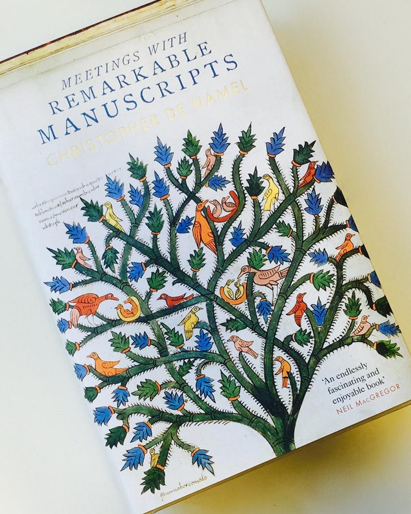 Meetings with Remarkable Manuscripts by Christopher de Hamel.