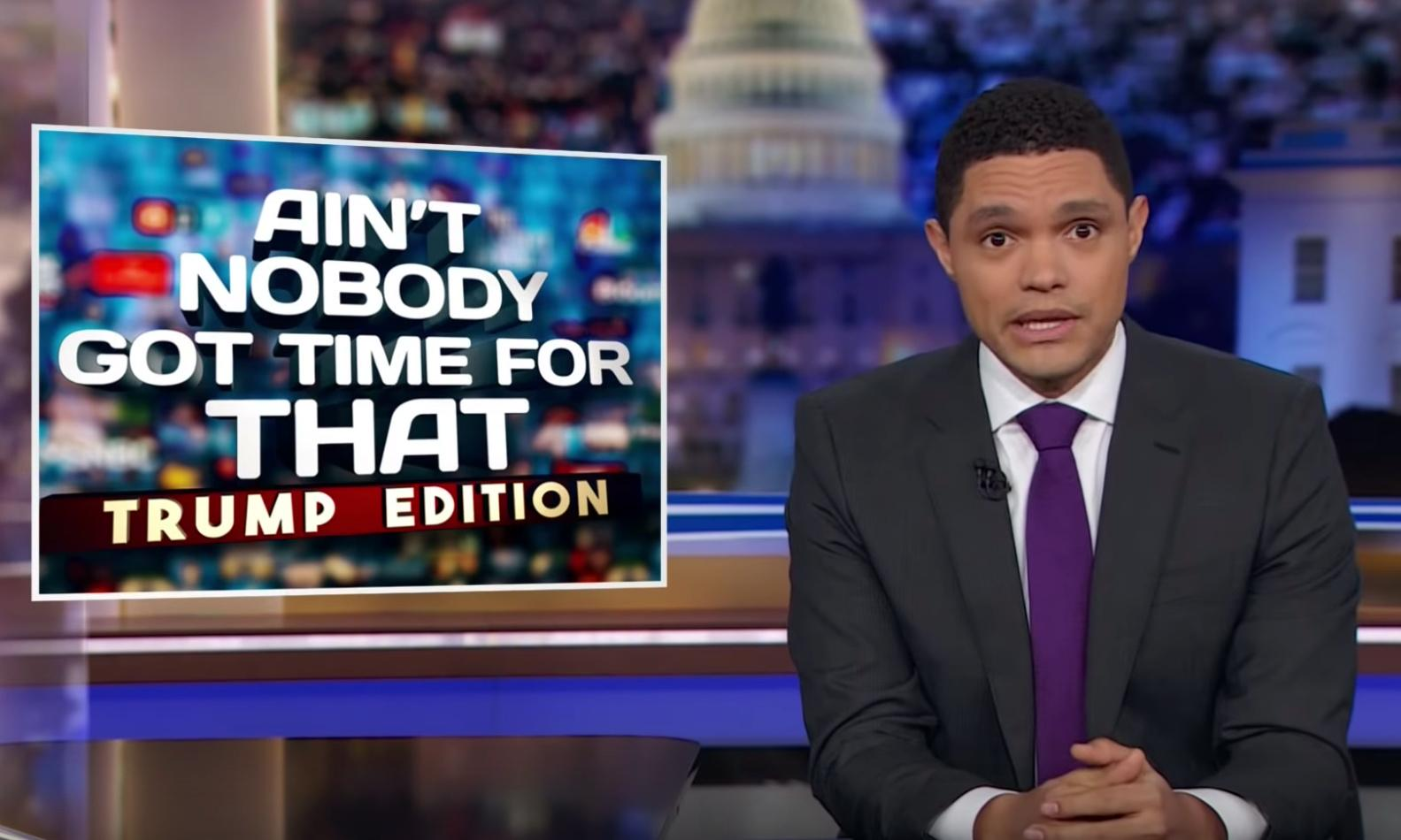 Trevor Noah: seven scandals in one day 'might be the true genius of Trump'