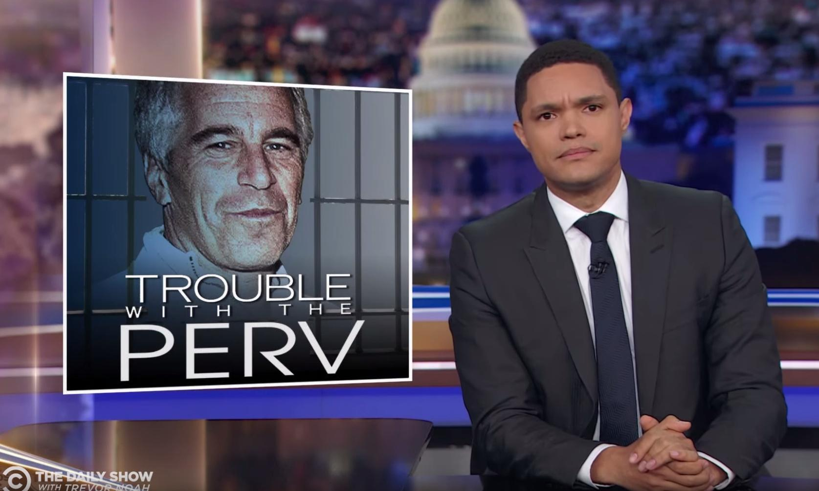 Trevor Noah: Jeffrey Epstein's plea deal 'was the conspiracy'
