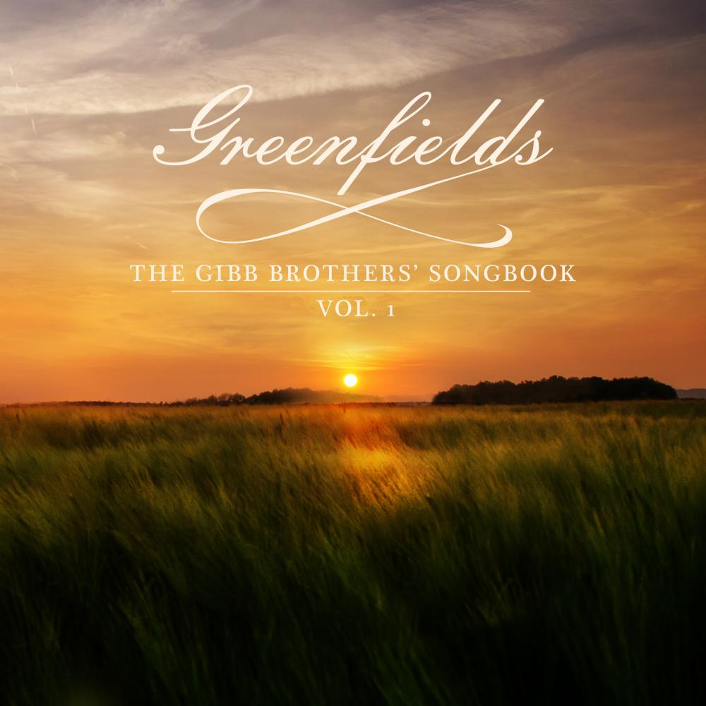 Barry Gibb: Greenfields - The Gibb Brothers' Songbook Vol 1 album cover